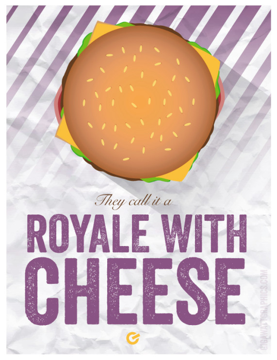Pulp Fiction Inspired Poster - Royale W Cheese -GigawattGraphics